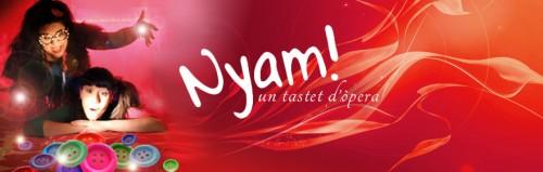 Nyam, un tastet d'opera